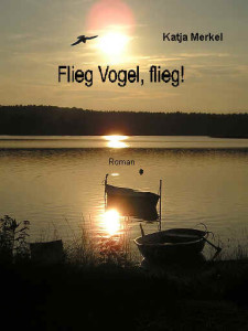 Cover Flieg Vogel flieg